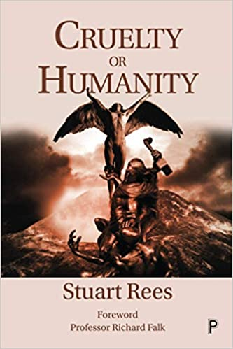 Cruelty or Humanity by Stuart Rees SEP 2020.jpg