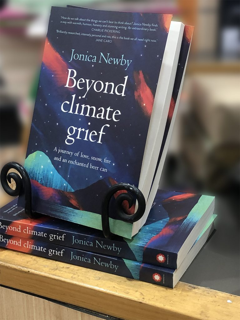 Beyond climate grief by Jonica Newby