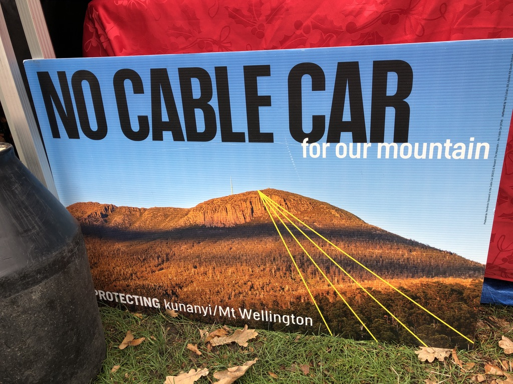 locals do not want a cable car on Mount wellington in Tasmania