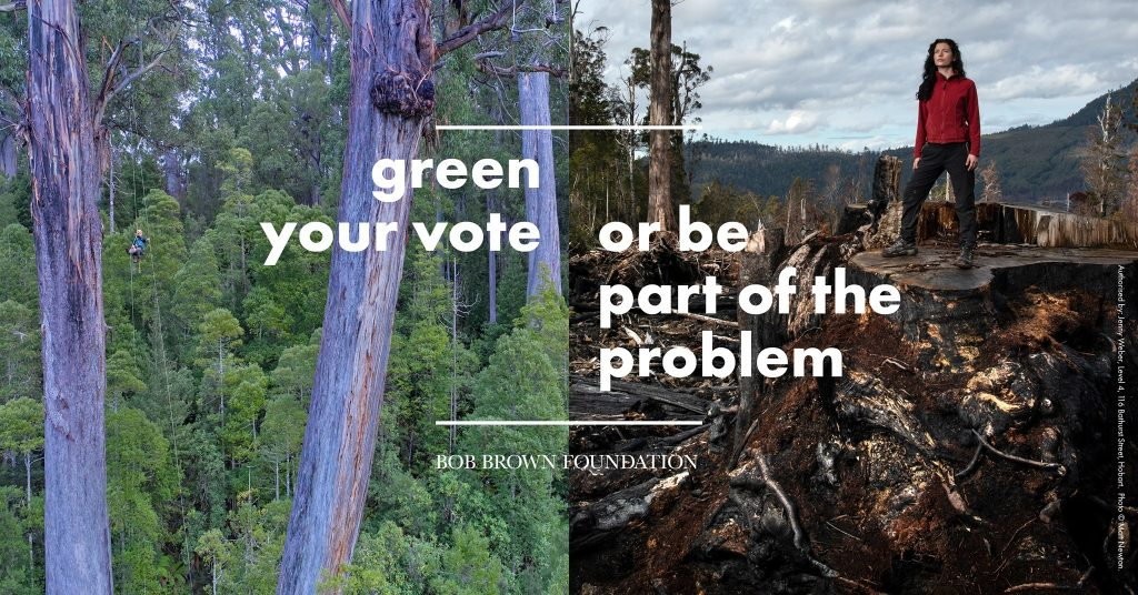 Poster from Bob Brown Foundation to encourage people to vote for the environment