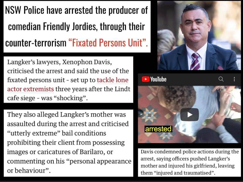 Kristo Langker, producer of the political  youtuber Jordan Shanks has been arrested by the fixated persons unit on a complaint from John Barilaro